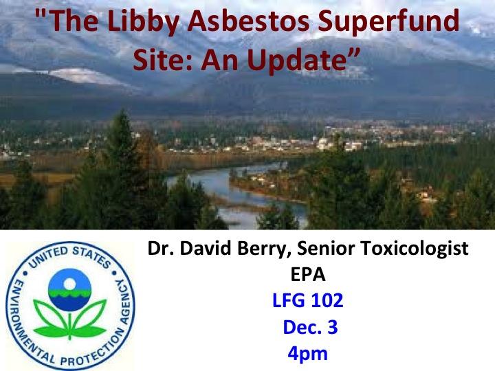 The Libby Asbestos Superfund Site: An Update | University ...