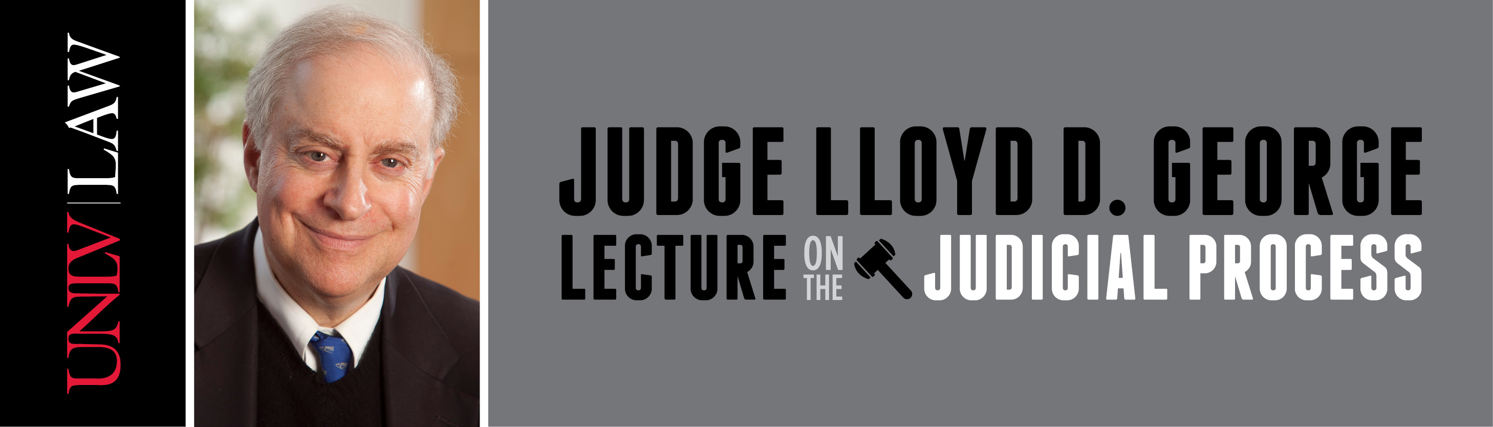 Judge Lloyd D. George Lecture on the Judicial Process