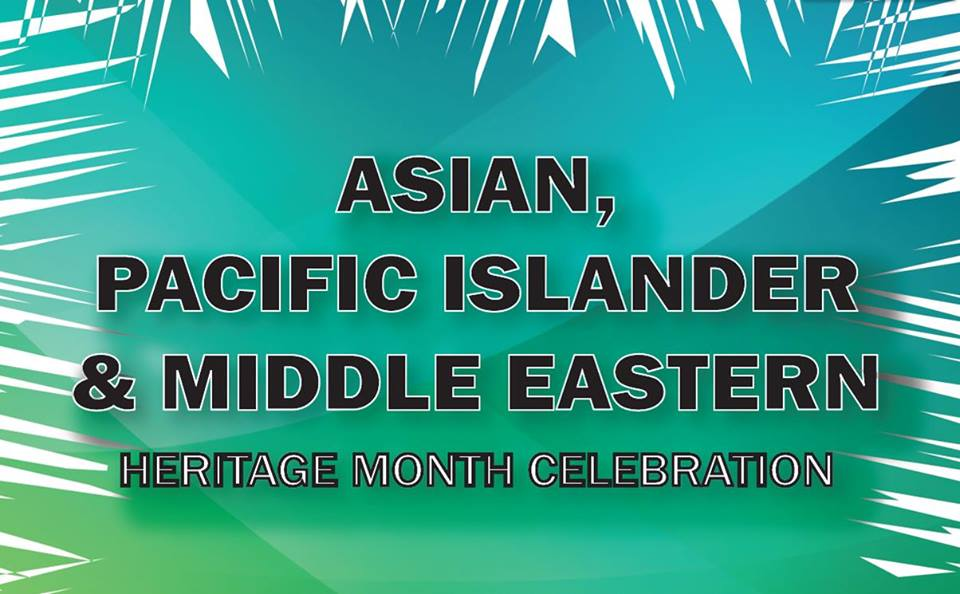 Asian Pacific Islander & Middle Eastern Celebration