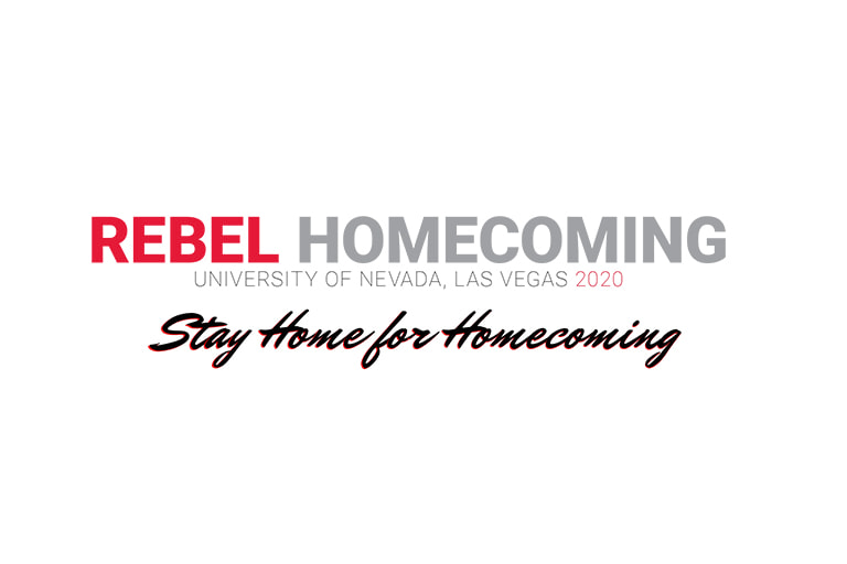 Rebel Home Coming University of Nevada, Las Vegas 2020 titled Stay Home for Homecoming