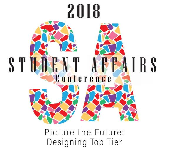 2018 Student Affairs Conference - Picture the Future: Designing Top Tier