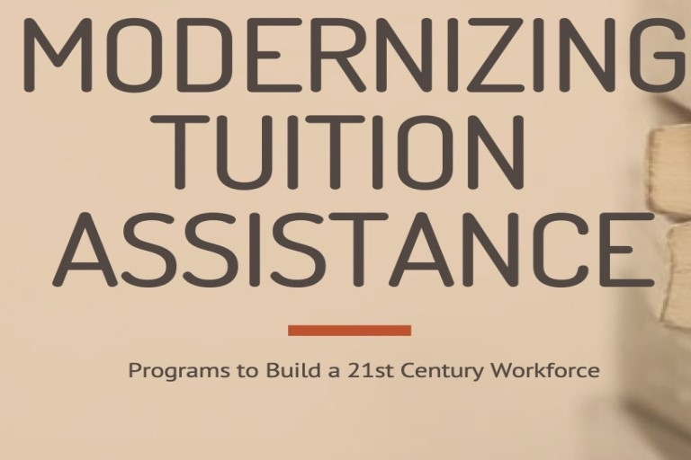 Modernizing Tuition Assistance, Programs to Build a 21st Century Workforce