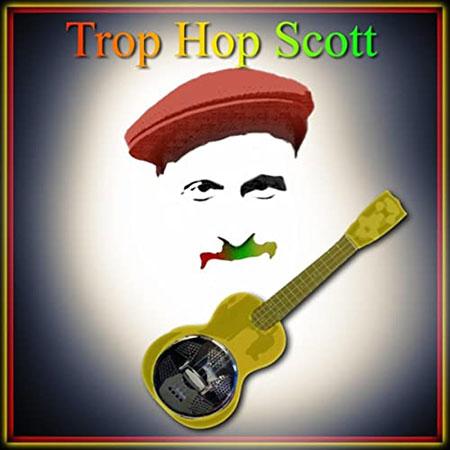 Trop Hop Scott