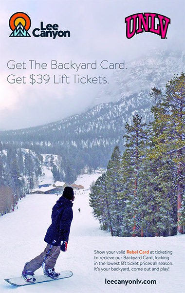 Lee Canyon Flyer - Get the backyard card. Get $39 Lift Tickets