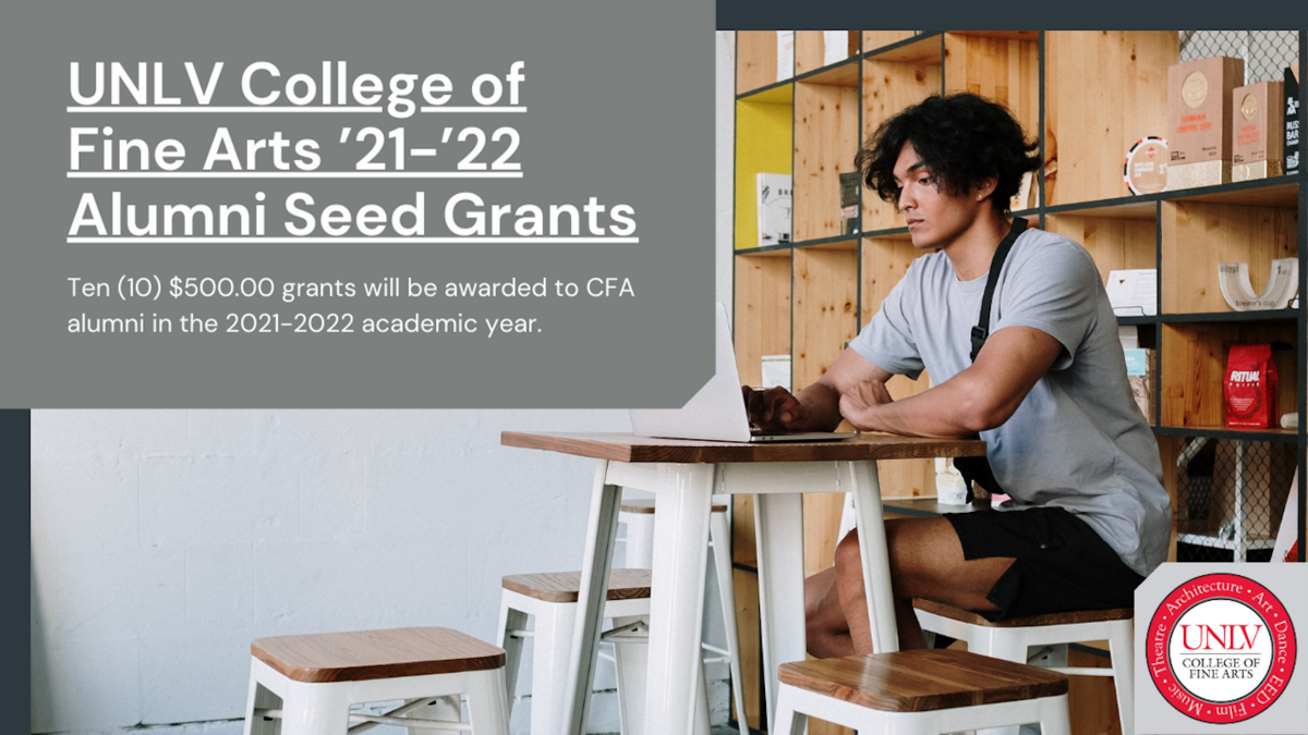 Applications Now Open for the UNLV College of Fine Arts '21-'22 Alumni Seed Grants