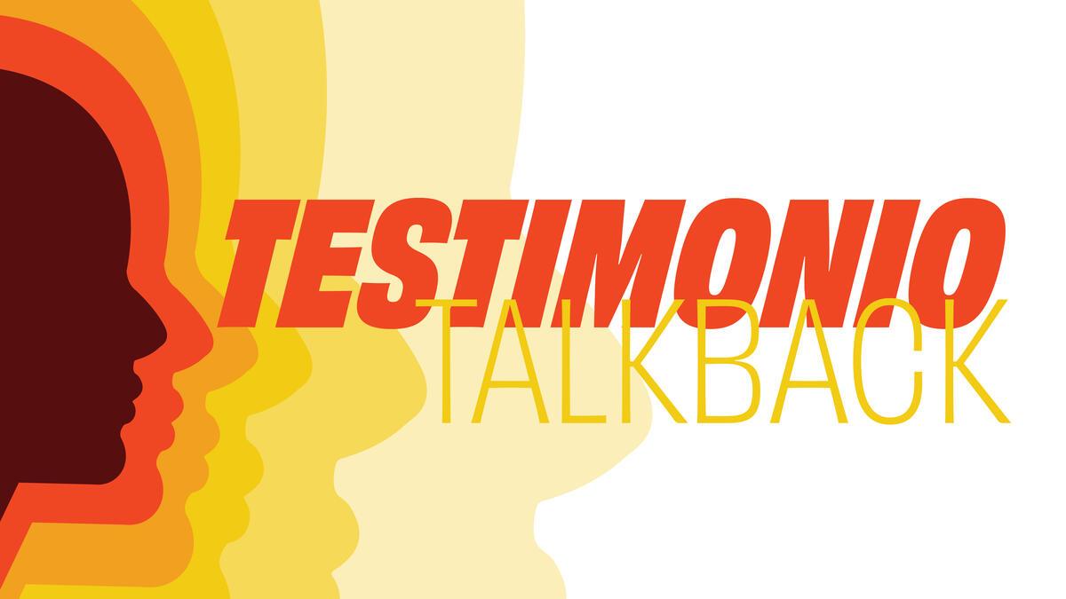 Testimonio Talkback