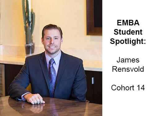 Meet EMBA Cohort 14's James Rensvold, Vice President