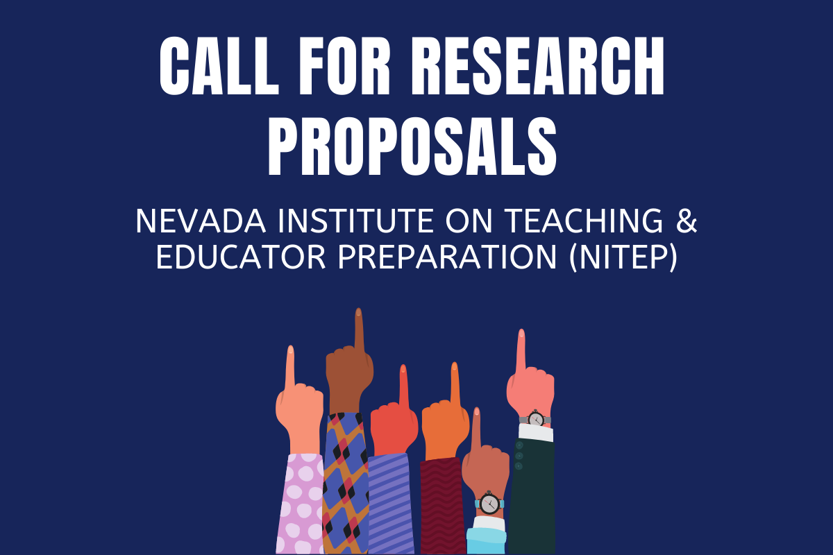 Call for Research Proposals  - Nevada Institute on Teaching and Educator Preparation