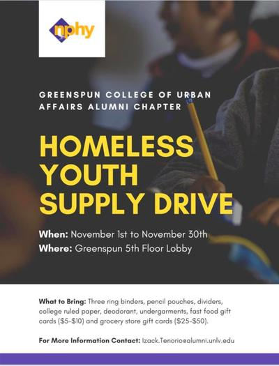 The Greenspun College of Urban Affairs Alumni Chapter is collecting items for the Nevada Partnership for Homeless Youth now through November 30.