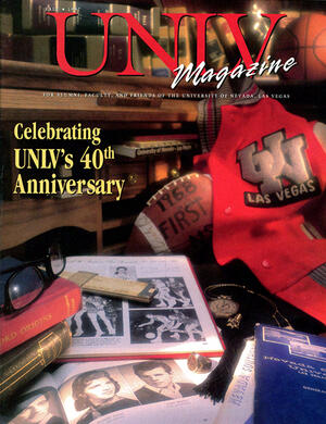 Magazine cover featuring Celebrating UNLV's 40th Anniversary story