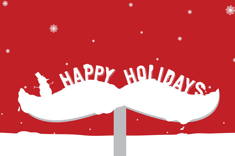 Generic holiday graphic card containing Hey Reb's mustache.