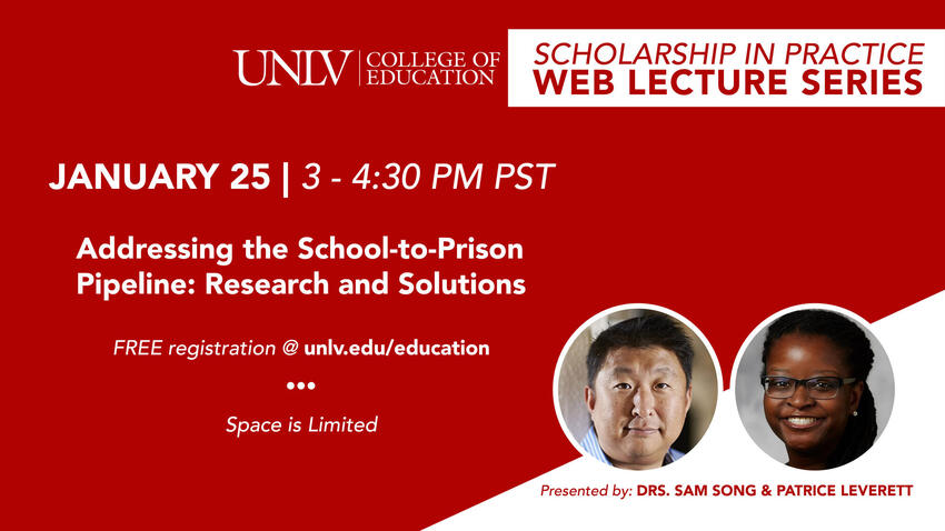Graphic: UNLV College of Education, Scholarship in Practice Web Lecture Series on January 25, 2-4:30 p.m.