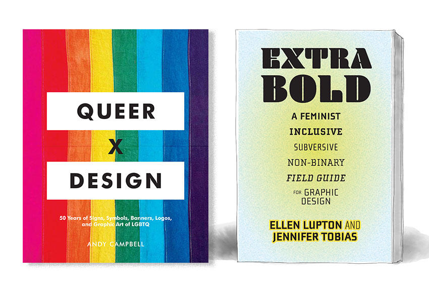 Two books with one titled Queer X Design and the other titled Extra Bold, more details in description.