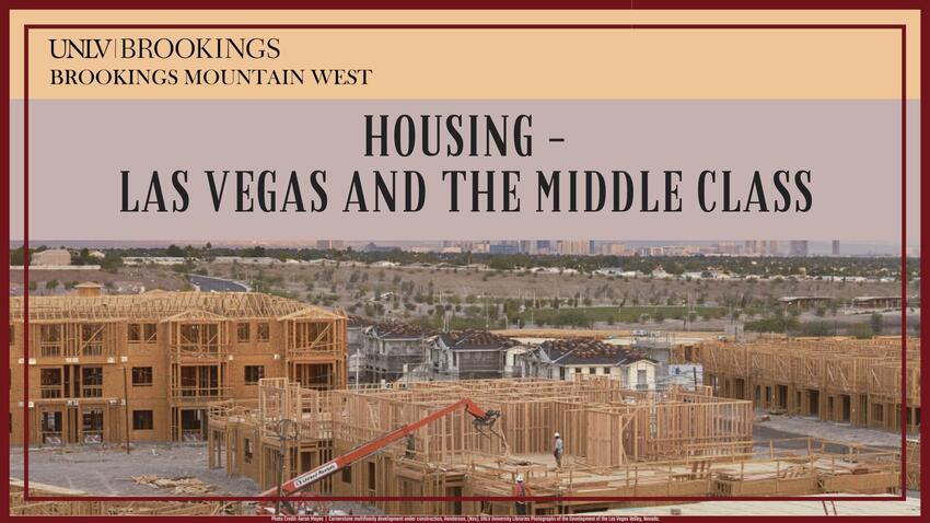 Housing - Las Vegas and the Middle Class