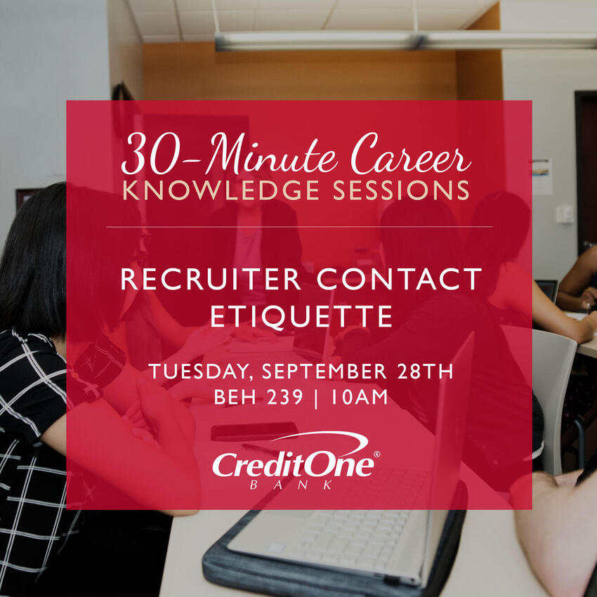 30-Minute Career Knowledge Sessions: Recruiter Contact Etiquette
