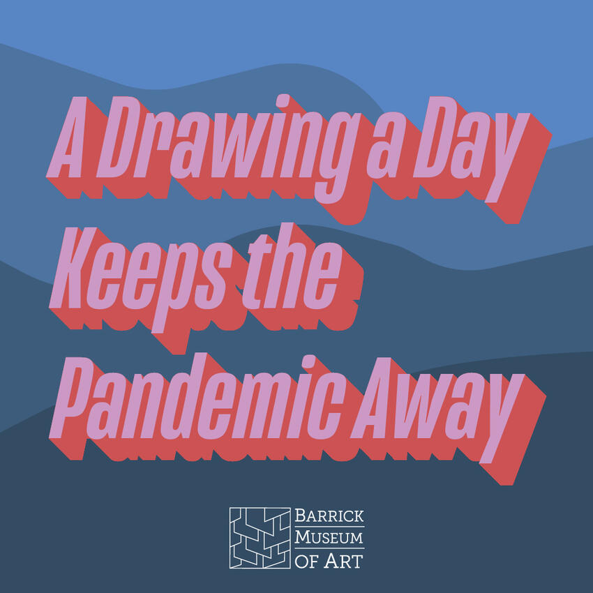 A drawing a day keeps the pandemic away
