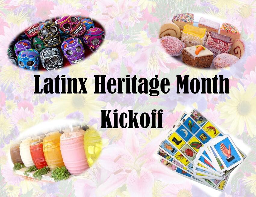 Latinx Heritage Month Kickoff flyer