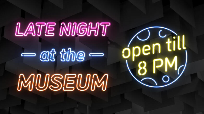"""Neon sign of """"Late Night at the Museum"""""""