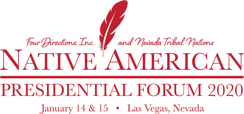 Four Directions Inc and Nevada Tribal Nations Native American Presidential Forum 2020