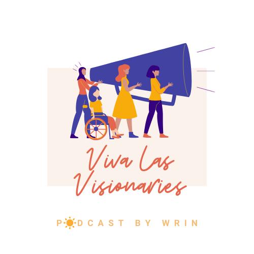 Viva Las Visionaries Podcast by W.R.I.N.
