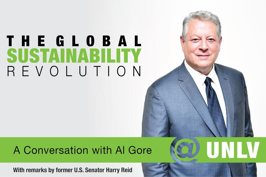 The Global Revolution: A Conversation with Al Gore at U.N.L.V. With remarks by former U.S. Senator Harry Reid