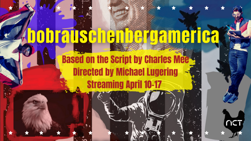 Picture: Collage of American images; Text: bobrauschenbergamerica; Based on the script by Charles Mee; Directed by Michael Lugering; Streaming April 10-17